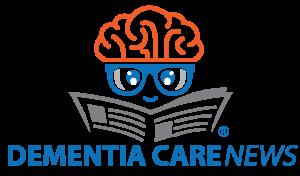 DEMENTIA CARE NEWS